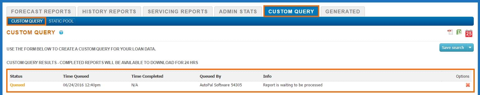 Reports - Custom Query - Queued
